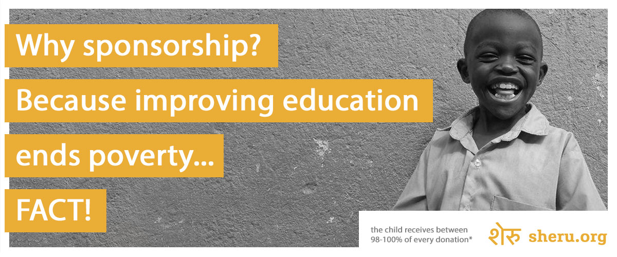 Why Sponsorship? Because Improving Education Ends Poverty (FACT!)